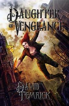 Daughter of Vengeance by [Temrick, David]