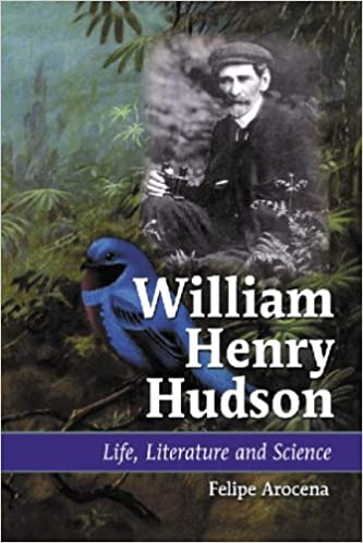 Book William Henry Hudson: Life, Literature and Science