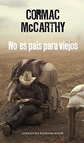 No es país para viejos (Spanish Edition) by [McCarthy, Cormac, FORT
