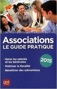 Associations, le guide pratique 2015