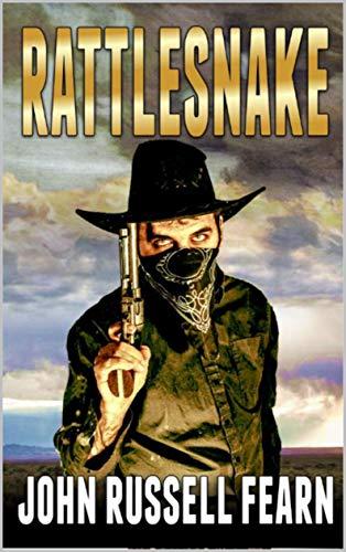 - A Classic Western: Rattlesnake: A Western Adventure