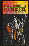 The Wonder Effect, Frederik Pohl, 0345216628