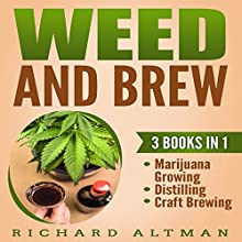 Weed and Brew Audiobook by Richard Altman Narrated by Lyle Clay Willison, Keith Crowden