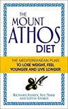 The Mount Athos Diet, Richard Storey and Sue Todd, 0091954703