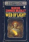 Web of Light, Marion Zimmer Bradley, 0671448757