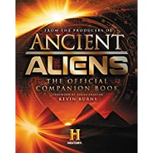 Ancient Aliens®: The Official Companion Book