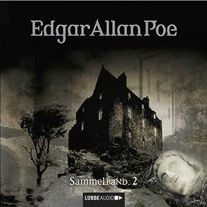 Edgar Allan Poe: Sammelband 2 (Edgar Allan Poe 4 - 6) Hörspiel