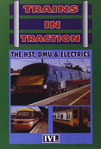 Trains in Traction - the Hst, Dmu and Electrics [Import anglais]