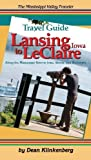 Travel Guide-Lansing Iowa to Leclaire, Dean Klinkenberg, 0971690448