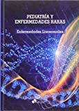 img - for PEDIATRIA Y ENFERMEDADES RARAS: ENFERMEDADES LISOSOMALES book / textbook / text book