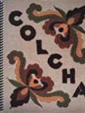 img - for Colcha Embroidery by Esther L. Vigil (2006-05-04) book / textbook / text book