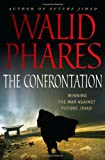 The Confrontation, Walid Phares, 0230611303
