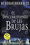 img - for El descubrimiento de las brujas / A Discovery of Witches (El descubrimiento de las brujas 1 / All Souls Trilogy 1) (Spanish Edition) book / textbook / text book