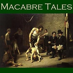 Macabre Tales Audiobook
