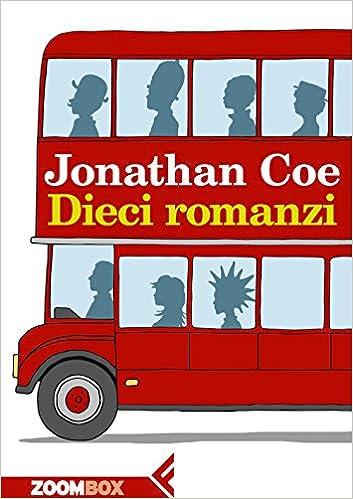 dieci romanzi-Jonathan Coe