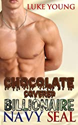 Chocolate Covered Billionaire Navy SEAL: A Parody (English Edition)