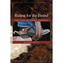 Riding for the Brand: 150 Years of Cowden Ranching