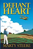 Defiant Heart, Marty Steere, 0985401443