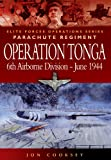 Operation Tonga: 6th Airborne Division - June 1944 (Elite Forces Operations Series)