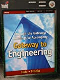 Through the Gateway : Readings to Accompany Gateway to Engineering, Rosa Lee Jude, J.K. Brooks, 1418061794