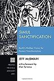 #5: Simul Sanctification: Barth's Hidden Vision for Human Transformation (Princeton Theological Monograph)