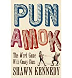 Pun Amok: The Word Game with Crazy Clues (Paperback) - Common