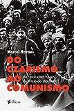 capa de Do Czarismo ao Comunismo. As Revoluções Russas do Início Século XX