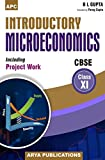 Introductory Microeconomics Including Project Work Class - XI