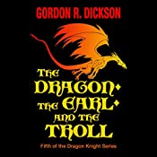 The Dragon, the Earl, and the Troll | Gordon R. Dickson