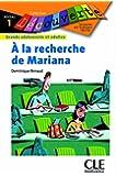 A la recherche de Mariana - Niveau 1 - Lecture Découverte - Livre