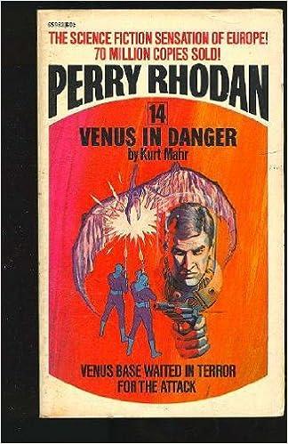 Venus In Danger Perry Rhodan 14 Kurt Mahr Wendayne Ackerman