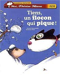 Moi, Thérèse Miaou : Tiens, un flocon qui pique par Gérard Moncomble