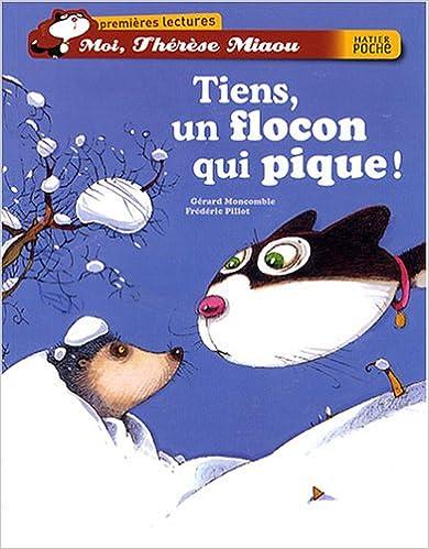 Moi, Thérèse Miaou : Tiens, un flocon qui pique !