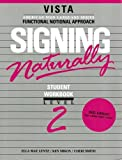 Signing Naturally Level 2, Lentz, Ella Mae and Smith, Cheri, 1581211317