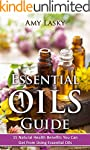 Essential Oils Guide: 15 Natural Heal...