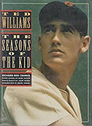 Ted Williams: The Seasons of the Kid