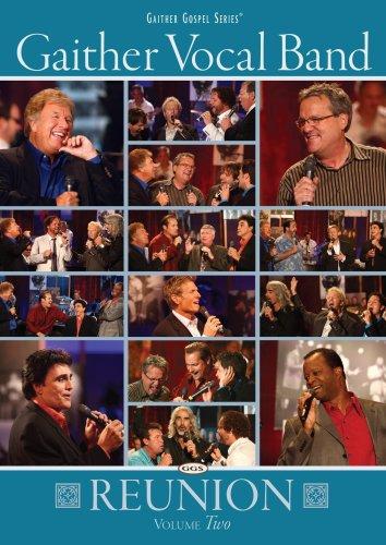 Gaither Vocal Band: Reunion, Volume (Pop Vocal Bands)