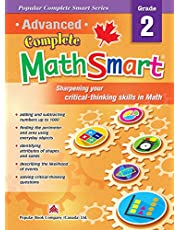 Advanced Complete MathSmart Grade 2: Advance in Math and Build Critical-Thinking Skills