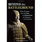 Beyond the Battleground: Classic Strategies from the Yijing and Baguazhang for Managing Crisis Situations