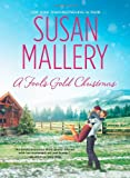 A Fool's Gold Christmas, Susan Mallery, 0373777027