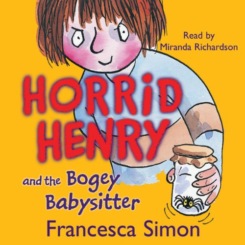 Horrid Henry and the Bogey ()