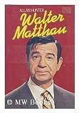Walter Matthau, Allan Hunter, 0312855192