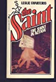The Saint in Action, Leslie Charteris, 0441748996
