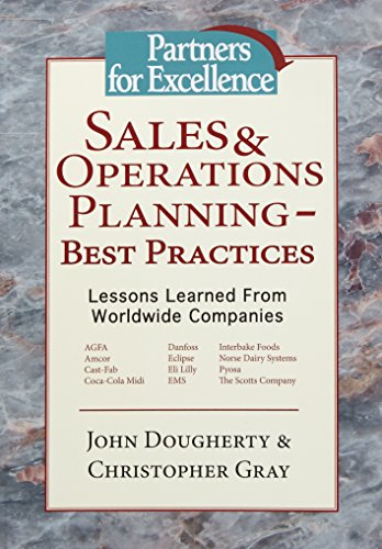 Sales & Operations Planning - Best Practices: Lessons Learned