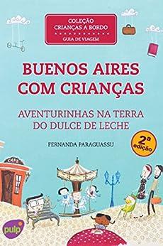 Buenos Aires com Crianças por [Paraguassu, Fernanda]