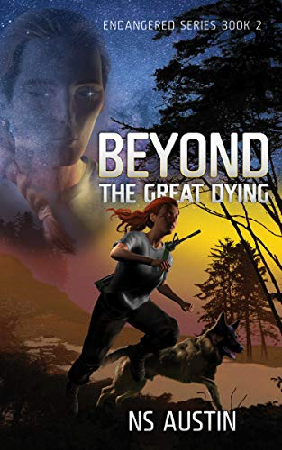 Beyond the Great Dying (Endangered Series Book 2) by [Austin, NS]