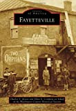 img - for Fayetteville (Images of America) book / textbook / text book