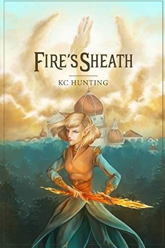 Fire's Sheath (The Shattered Journey)