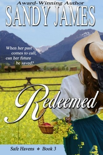Redeemed (Safe Havens) (Volume 3) by Sandy James (2014-02-01)