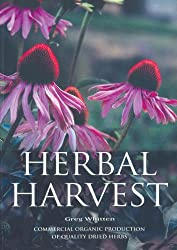 Herbal Harvest: Commercial Organic Production of Quality Dried Herbs